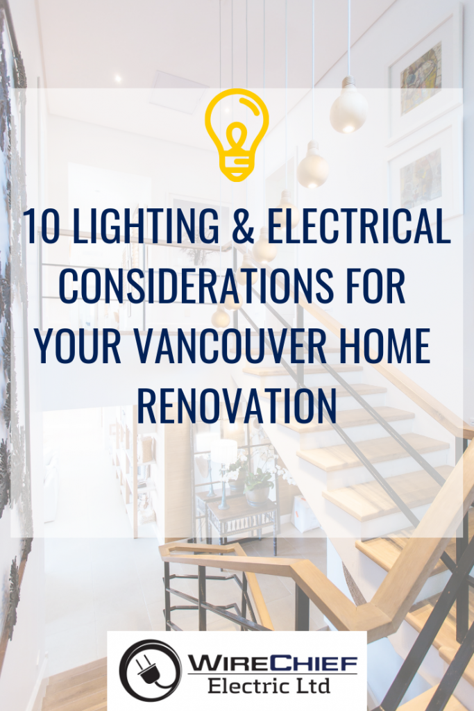 Lighting_Electrical_Considerations_Vancouver_Home_Renovation
